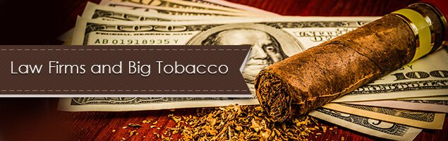 Law Firms and Big Tobacco