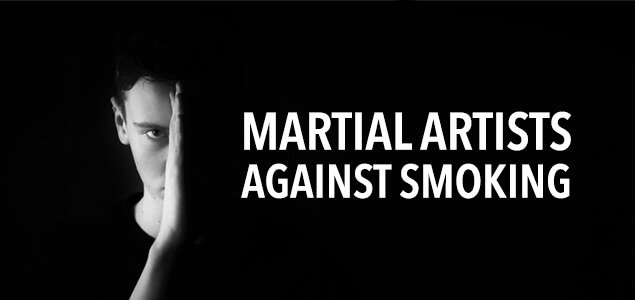 Martial Artists Against Smoking
