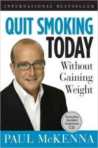"""Quit Smoking Today Without Gaining Weight"" by Paul McKenna"