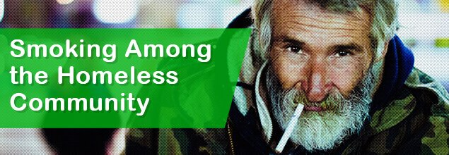 Smoking Among the Homeless Community