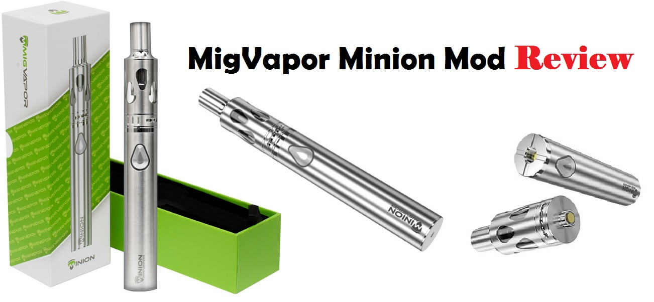 MigVapor Minion Review