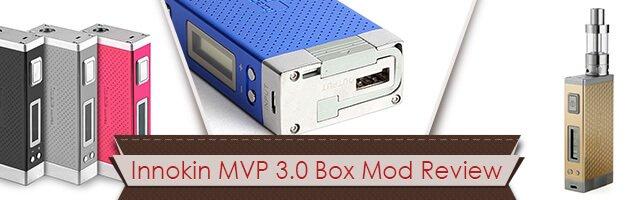 Innokin MVP 3.0 Box Mod Review