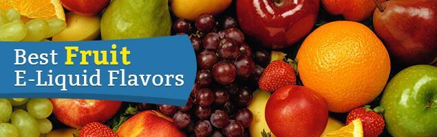 Fruit E-Liquid Flavors