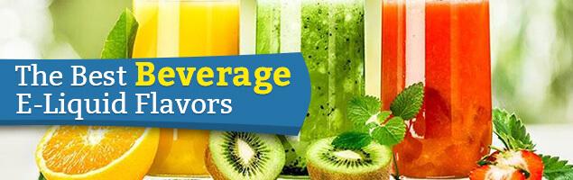 Beverage E-Liquid Flavors