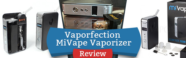 Vaporfection MiVape Vaporizer Review