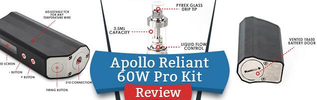 Apollo Reliant 60W Pro Kit Review