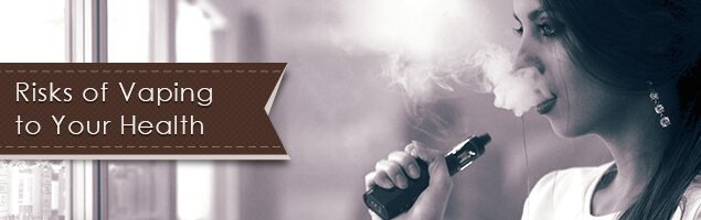 Risks of Vaping to Your Health