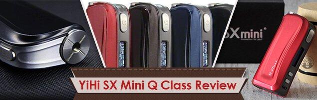 YiHi SX Mini Q Class Review