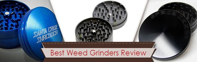 Best Weed Grinders Review