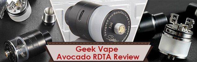 Geek Vape Avocado RDTA Review