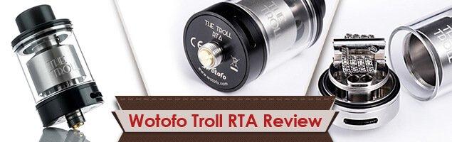 Wotofo Troll RTA Review