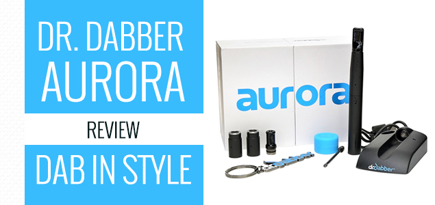 dr dabber aurora review