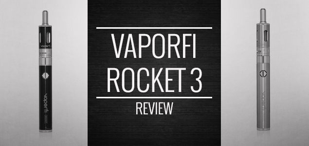 VaporFi Rocket 3 Review – A State of the Art and Affordable Vape