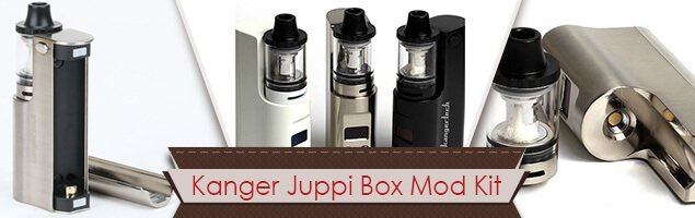 The Kanger Juppi Box Mod Kit Review: Satisfaction Guaranteed
