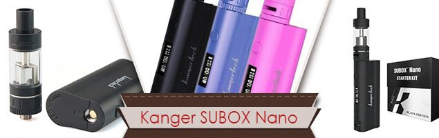 Kanger SUBOX Nano: The Tech-Savvy Box Mod For Everyone