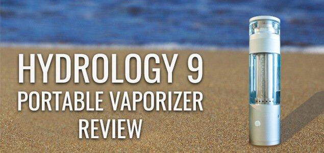 Hydrology 9 Portable Vaporizer Review