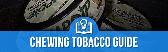 Chewing-Tobacco-Guide