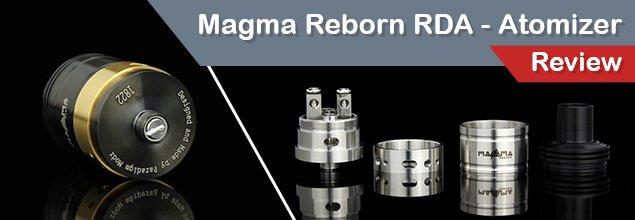 Magma Reborn RDA Atomizer Review