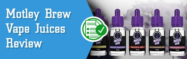 Motley Brew Vape Juices Review – the Rocking Vapor