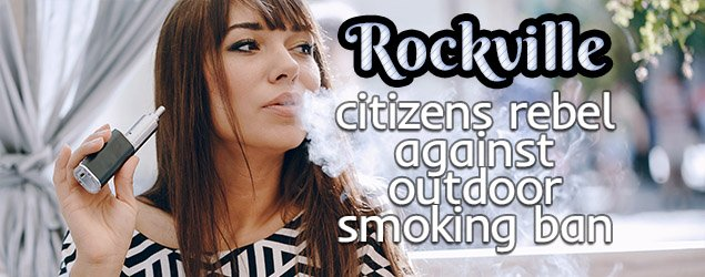 Rockville citizens rebel against outdoor smoking ban