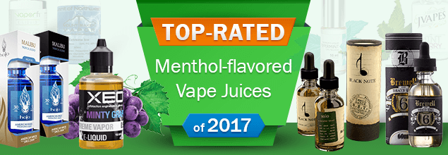 Top-Rated Menthol-flavored Vape Juices of 2017
