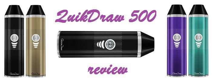Quickdraw 500 Vaporizer Review
