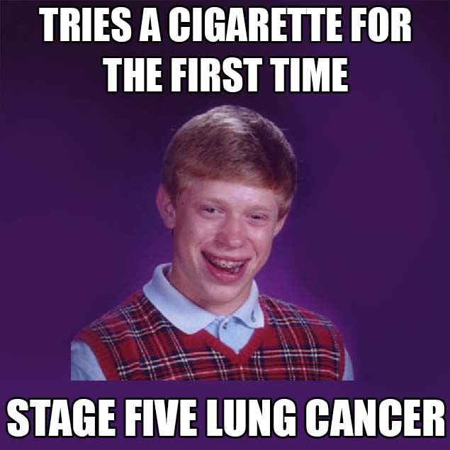 tries a cigarette for the first time stage five lung cancer