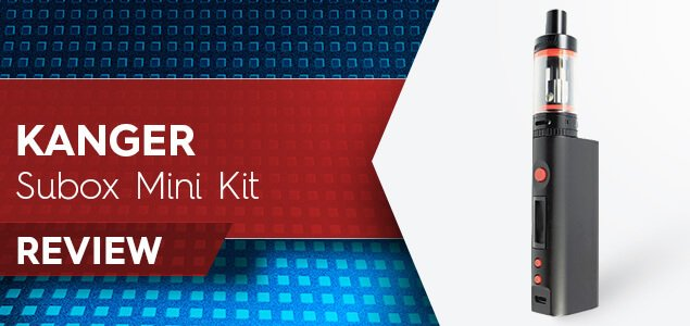 Kanger Subox Mini Kit Review: Take It Anywhere