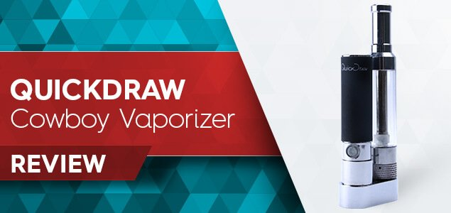 QuickDraw Cowboy Vaporizer Review