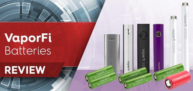 VaporFi Batteries Review