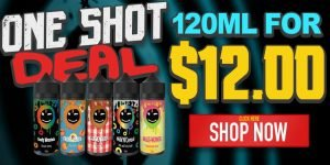 One Shot Deal 120ML For $12.00