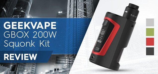 Geekvape GBOX 200W Squonk Kit Review