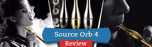 SOURCE Orb 4 Review: A Premium Build For Vaping Materials