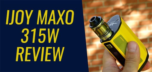 iJOY MAXO 315W Review – Turn It All the Way Up