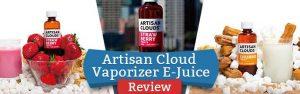 Artisan-Cloud-Vape-juice review