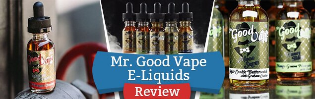 Mr. Good Vape E-Liquids – Meet the Flavors