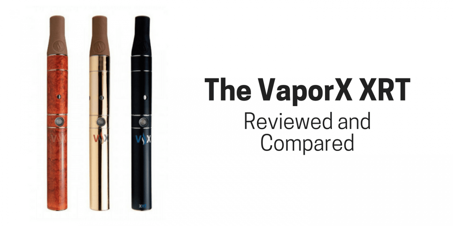 The VaporX XRT Reviewed and Compared
