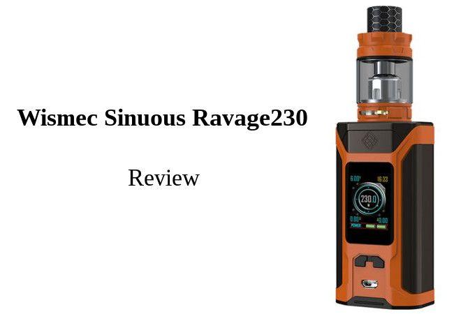 Wismec Sinuous Ravage230 Review