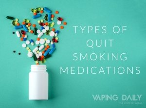 Types of quit smoking medications