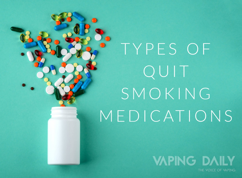 Types of quit smoking medications