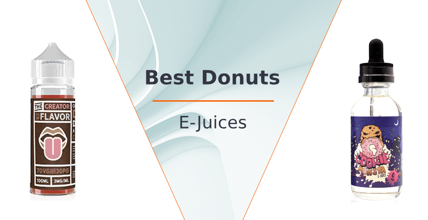 Best Donuts E-Juices of 2018