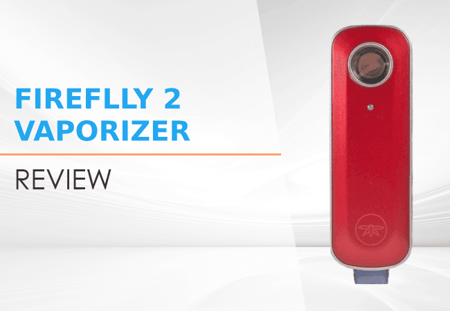 Firefly 2 Vaporizer Review