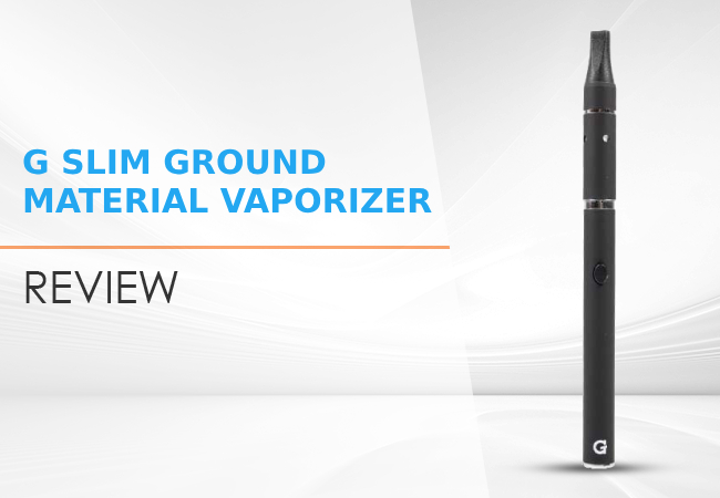 G Slim Ground Material Vaporizer Review: Vaping Materials Easy