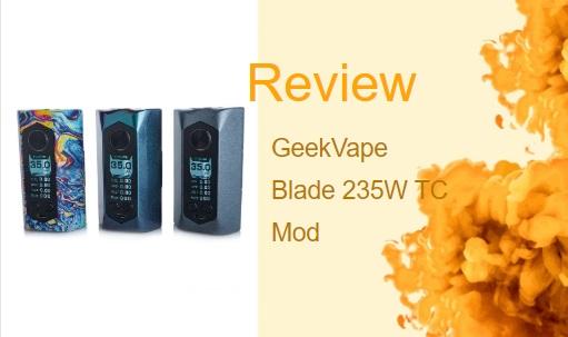 The Geek Vape Blade Starter Kit Review: A Powerful, Eye-Catching Mod