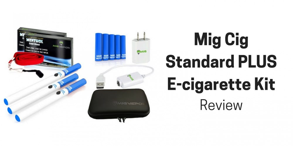 mig cig standart plus e-cig kit review