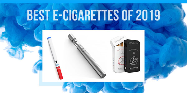 Best Electronic Cigarettes of 2019 — E-Cig Reviews and