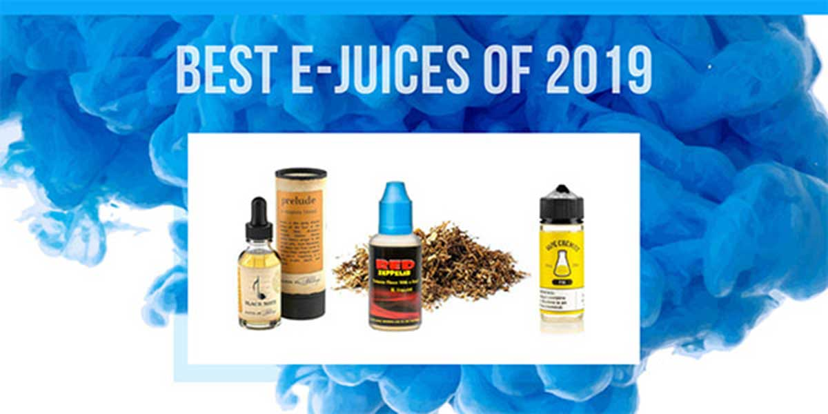 The Best Vape Juices and E-Liquids for August 2019: Complete Guide