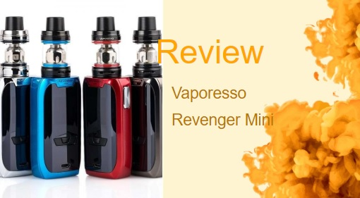 The Vaporesso Revenger Mini: A Vape Friends Will Be Jealous Of