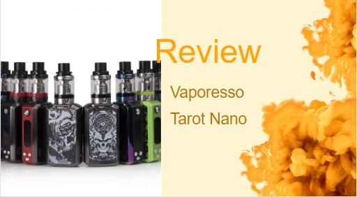 The Vaporesso Tarot Nano: The Best and Smallest Nano Vaporizer