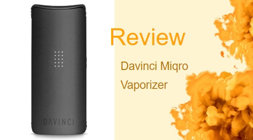 The Davinci Miqro Vaporizer Review: Da Newest Vape From Davinci